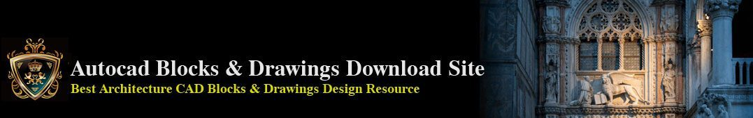 【Best Architecture Autocad CAD Design Resource】